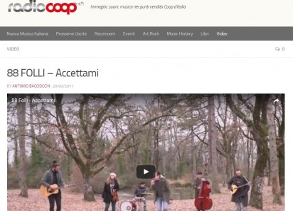 "On-Line il video di ""Accettami"" degli 88 Folli Pagesu Radiocoop"